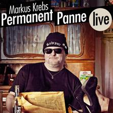 Markus Krebs: Permanent Panne - Tourfinale