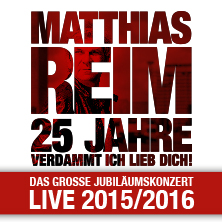 Matthias Reim: 25 Jahre Verdammt ich lieb Dich