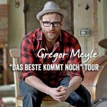 Gregor Meyle: Das Beste kommt noch