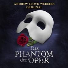 Andrew Lloyd Webbers DAS PHANTOM DER OPER