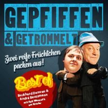 Gepfiffen & Getrommelt - Zwei reife Früchtchen packen mit Burkhard Damrau, André Bautzmann in LEIPZIG * Leipziger Central Kabarett,