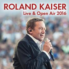 Roland Kaiser - Live & Open Air 2016