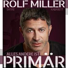 Rolf Miller: Alles andere ist prim�r