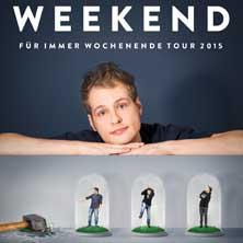 Weekend: Für immer Wochenende Tour 2015