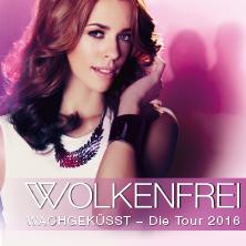 Wolkenfrei: Wachgeküsst - Die Tour 2016
