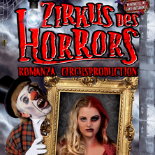 Zirkus des Horrors – Romanza Circusproduction