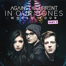 Against The Current: In Our Bones World Tour 2017