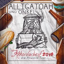 Alligatoah: Akkordarbeit 2016 - die Akustik-Tour mit Onkel