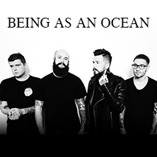 Being As An Ocean + Burning Down Alaska, Capsize, Casey