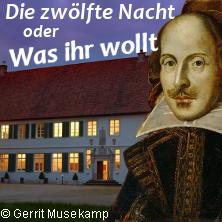 Bentlager Welttheater: Zwölfte Nacht oder Was Ihr wollt