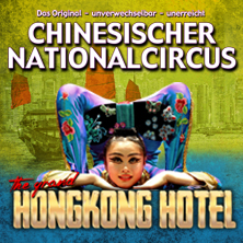Chinesischer Nationalcircus: The Grand Hongkong Hotel in MOSBACH * Alte Mälzerei