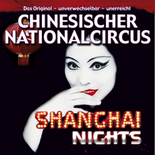Chinesischer Nationalcircus: Shanghai Nights Unplugged