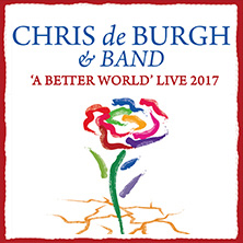 Chris de Burgh: A Better World in OSNABRÜCK * OsnabrückHalle - Europa-Saal,