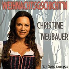 Weihnachtsgschicht'n mit Christine Neubauer