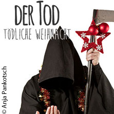 Karten für Der Tod: Tödliche Weihnacht 2017 in Berlin