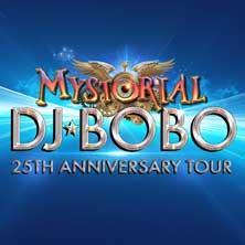 DJ BoBo: Mystorial - 25th Anniversary Tour