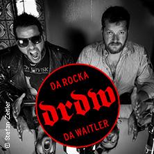 DRDW - Da Rocka & Da Waitler: Tour 2017