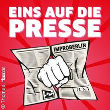 Karten für ImproBerlin: Eins auf die Presse in Berlin