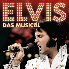 ELVIS - Das Musical in HANNOVER * Theater am Aegi
