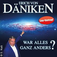 Erich von Däniken: War alles ganz anders? in EBERSWALDE * Haus Schwärzetal,