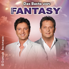 Fantasy: Das Beste von Fantasy - Die Jubiläumstournee - Mit allen Hits!