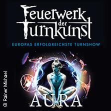 Feuerwerk der Turnkunst: AURA Tour 2017/2018 in OLDENBURG * Große EWE ARENA Oldenburg,
