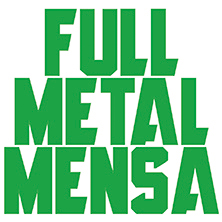 Full Metal Mensa