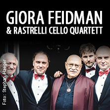 Giora Feidman & Rastrelli Cello Quartett: Feidman plays Beatles in DARMSTADT * Ev. Pauluskirche,