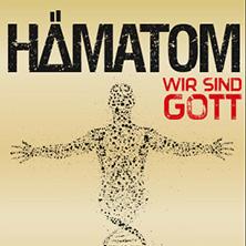 Hämatom: Wir Sind Gott Tour 2017 Tickets