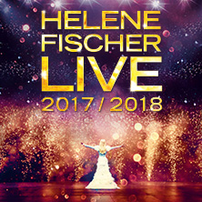 Helene Fischer - Live 2017 in Hamburg, 24.09.2017 - Tickets -