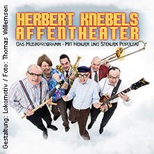 Herbert Knebels Affentheater: Rocken Bis Qualmt! Tickets