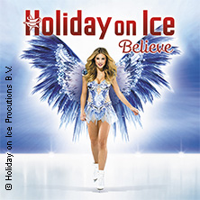 Holiday on Ice - BELIEVE 2017