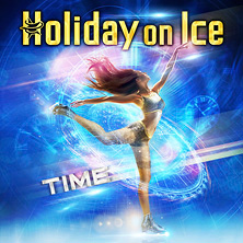 Holiday on Ice - NEW SHOW 2016