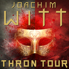 Joachim Witt: THRON - Tour 2017