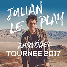 Julian le Play: Zugvögel Tournee 2017 in FRANKFURT * Gibson,
