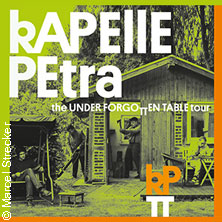 Kapelle Petra: The Underforgotten Table Tour 2016