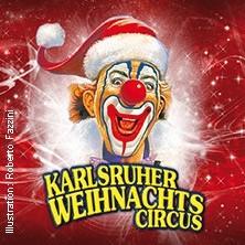 8. Karlsruher Weihnachtscircus - Ein Fest für die ganze Familie