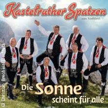 Kastelruther Spatzen - Die Sonne scheint für alle – live 2017