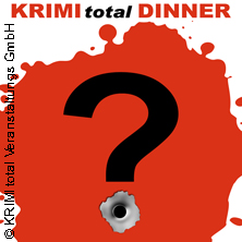 Krimi Total Dinner - Neue Produktion (Premiere)