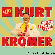 Kurt Krömer: Heute stimmt alles Tour 2017