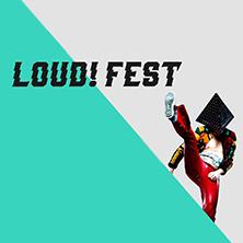 Loud!fest Tickets