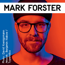 Konzerte: Mark Forster - Tape Tour 2017 Karten