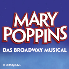MARY POPPINS - Das Musical in STUTTGART * Stage Apollo Theater Stuttgart,