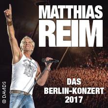 Matthias Reim - Das Berlin-Konzert 2017