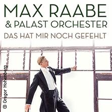 Max Raabe & Palast Orchester: Das hat mir noch gefehlt