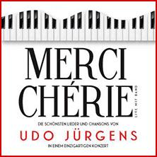 Merci Chérie - Die schönsten Lieder & Chansons von Udo Jürgens in GÖPPINGEN * Stadthalle Göppingen,