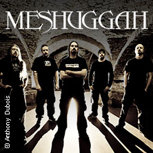 Meshuggah & special guest: High On Fire