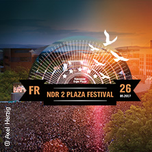 NDR 2 Plaza Festival 2017: Walking on Cars, Söhne Mannheims, Bosse, Max Giesinger