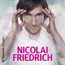 Nicolai Friedrich: Magie - mit Stil, Charme und Methode in INGOLSTADT * Theater Ingolstadt - Festsaal,