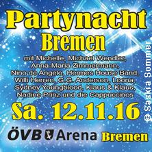 Starnacht Bremen - Freuen Sie sich auf 6 Stunden Party pur!